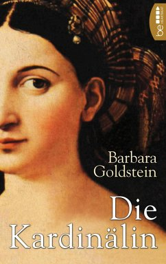 Die Kardinälin (eBook, ePUB) - Goldstein, Barbara