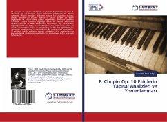 F. Chopin Op. 10 Etütlerin Yapisal Analizleri ve Yorumlanmasi