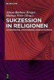 Sukzession in Religionen (eBook, ePUB)
