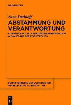 Abstammung und Verantwortung (eBook, ePUB) - Dethloff, Nina