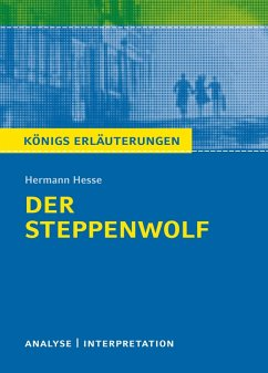 Der Steppenwolf. Königs Erläuterungen. (eBook, ePUB) - Herforth, Maria-Felicitas; Hesse, Hermann