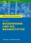 Biedermann und die Brandstifter. Königs Erläuterungen. (eBook, ePUB)