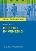 Der Tod in Venedig. Königs Erläuterungen. (eBook, ePUB)