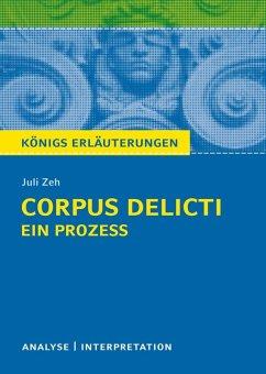 Corpus Delicti: Ein Prozess von Juli Zeh. Königs Erläuterungen. (eBook, ePUB) - Zeh, Juli