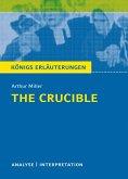 The Crucible - Hexenjagd von Arthur Miller. Textanalyse und Interpretation mit ausführlicher Inhaltsangabe und Abituraufgaben mit Lösungen. (eBook, PDF)