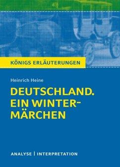 Deutschland. Ein Wintermärchen. Königs Erläuterungen. (eBook, ePUB) - Hasenbach, Sabine; Heine, Heinrich