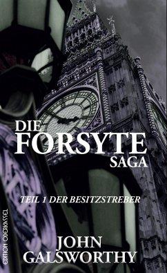 Die Forsyte Saga - Galsworthy, John