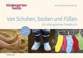 Von Schuhen, Socken & Füßen