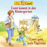 Conni kommt in den Kindergarten (neu) / Conni geht aufs Töpfchen (MP3-Download)