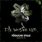 03: Tödliche Stille - Kapitel III (MP3-Download)