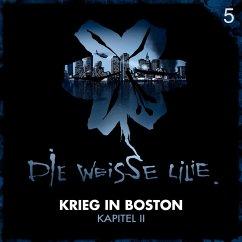 05: Krieg in Boston - Kapitel II (MP3-Download) - Oechsle, Benjamin; Kinzel, Timo