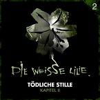 02: Tödliche Stille - Kapitel II (MP3-Download)
