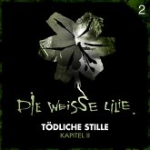 02: Tödliche Stille - Kapitel II (MP3-Download)
