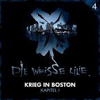 04: Krieg in Boston - Kapitel I (MP3-Download)