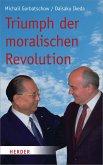 Triumph der moralischen Revolution (eBook, PDF)
