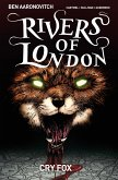 Rivers of London Volume 05: Cry Fox
