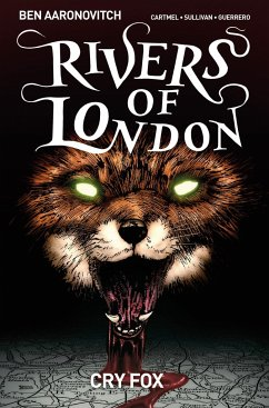 Rivers of London Volume 05: Cry Fox - Aaronovitch, Ben; Cartmel, Andrew