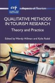 Qualitative Methods in Tourism Research: Theory and Practice