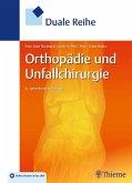 Duale Reihe Orthopädie und Unfallchirurgie (eBook, ePUB)