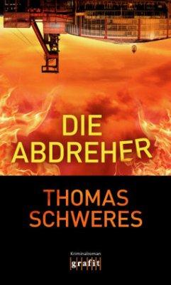 Die Abdreher (Mängelexemplar) - Schweres, Thomas