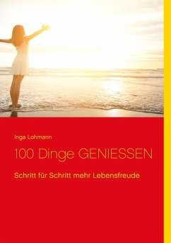 100 Dinge genießen (eBook, ePUB)