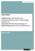 Möglichkeiten und Grenzen des Gehörlosentheaters. Eine Untersuchung anhand von Deafinitely-Theatres-Inszenierung von William Shakespeares