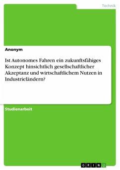 Ist Autonomes Fahren ein zukunftsfähiges Konzep...