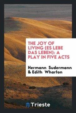 The Joy of Living (Es Lebe Das Leben)
