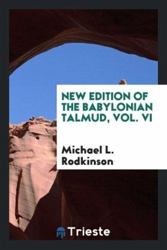 New Edition of the Babylonian Talmud, Vol. VI