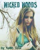 Wicked Woods (Wicked Woods Series, #1) (eBook, ePUB)
