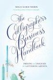 The Calligrapher's Business Handbook (eBook, ePUB)