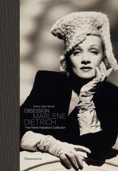 Obsession: Marlene Dietrich - Servat, Henry-Jean; Passebon, Pierre