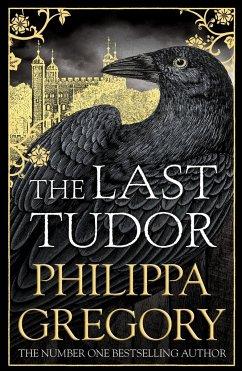 The Last Tudor - Gregory, Philippa