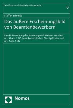 Das äußere Erscheinungsbild von Beamtenbewerbern (eBook, PDF) - Schmidt, Steffen