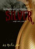 Silver (Wicked Woods Series, #3) (eBook, ePUB)