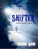 Shifter (Wicked Woods Series, #6) (eBook, ePUB)