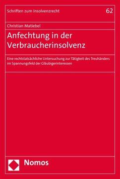 Anfechtung in der Verbraucherinsolvenz (eBook, PDF) - Matiebel, Christian