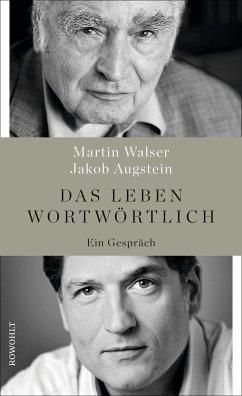 Das Leben wortwörtlich - Walser, Martin;Augstein, Jakob