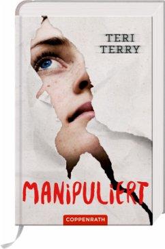 Manipuliert / Infiziert Bd.2 - Terry, Teri