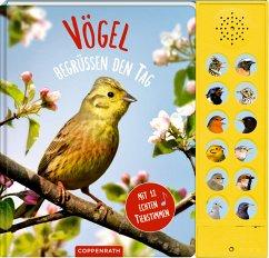 Vögel begrüßen den Tag, m. Soundeffekten - Haag, Holger