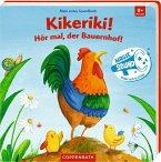 Mein erstes Soundbuch: Kikeriki! Hör mal, der Bauernhof!