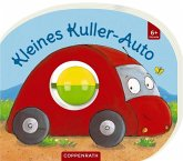 Mein erstes Kugelbuch: Kleines Kuller-Auto