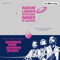 Warum landen Asteroiden immer in Kratern? (MP3-Download) - Puntigam, Martin; Jungwirth, Helmut; Freistetter, Florian