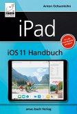 iPad iOS 11 Handbuch (eBook, ePUB)