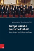 Europa und die deutsche Einheit (eBook, PDF)