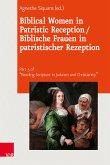 Biblical Women in Patristic Reception / Biblische Frauen in patristischer Rezeption (eBook, PDF)