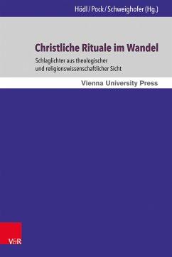 Christliche Rituale im Wandel (eBook, PDF)