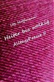 Heiter bis wolkig AlltagsPoesie II (eBook, ePUB)