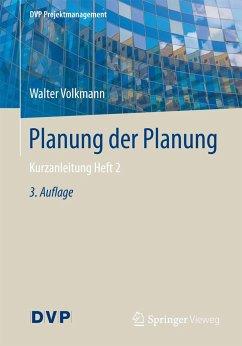 Planung der Planung - Volkmann, Walter