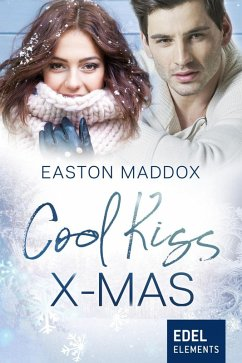 Cool Kiss X-Mas (eBook, ePUB) - Maddox, Easton